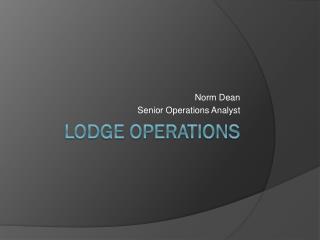 Lodge operations