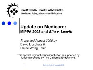 Update on Medicare:  MIPPA 2008 and  Situ v. Leavitt
