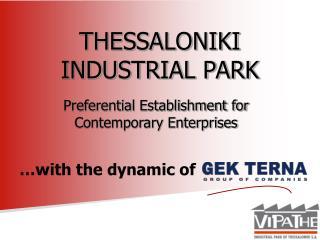 THESSALONIKI INDUSTRIAL PARK