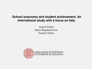 School autonomy and student achievement. An international study with a focus on Italy