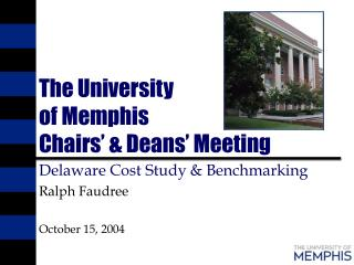 The University of Memphis Chairs' & Deans' Meeting