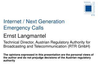 Internet / Next Generation  Emergency Calls