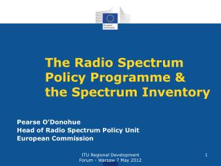The Radio Spectrum Policy Programme & the Spectrum Inventory