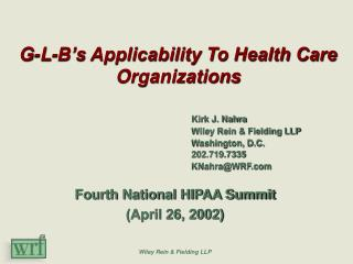 G-L-B's Applicability To Health Care Organizations