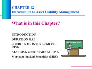 CHAPTER 12 Introduction to Asset Liability Management