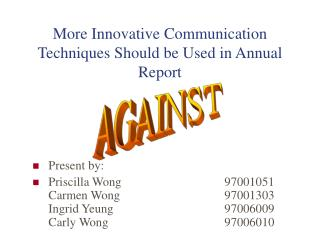 More Innovative Communication Techniques Should be Used in Annual Report