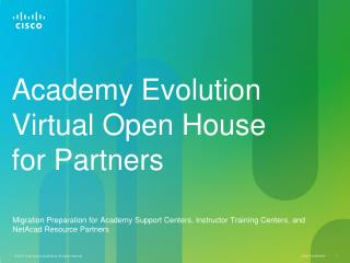 Academy Evolution Virtual Open House for Partners