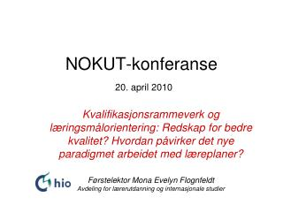 NOKUT-konferanse 20.  april  2010