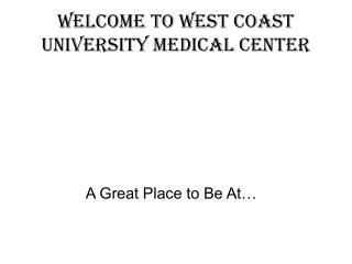 Welcome to West Coast University Medical Center