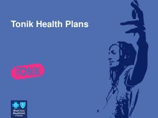 Tonik Health Plans