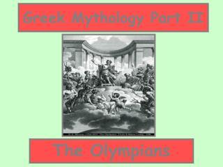 Greek Mythology Part II
