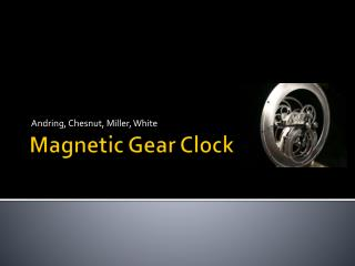 Magnetic Gear Clock