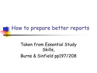 How to prepare better reports