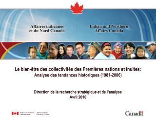 Direction de la recherche stratégique et de l'analyse Avril 2010