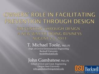 T. Michael Toole,  PhD, PE Dept. of Civil & Environmental Engineering Bucknell University