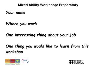 Mixed Ability Workshop: Preparatory