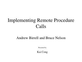Implementing Remote Procedure Calls