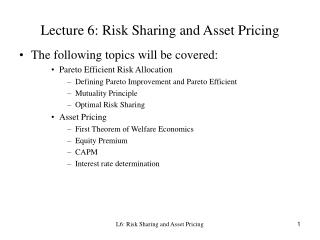 Lecture 6: Risk Sharing and Asset Pricing