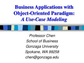 Business Applications with Object-Oriented Paradigm: A Use-Case Modeling