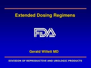 Extended Dosing Regimens
