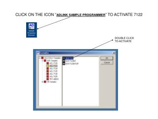 """CLICK ON THE ICON """" ADLINK SAMPLE PROGRAMMER """" TO ACTIVATE 7122"""