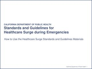 How to Use the Healthcare Surge Standards and Guidelines Materials