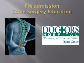 Pre-admission  Spine  Surgery  Education