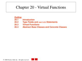 Chapter 20 - Virtual Functions