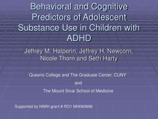 Behavioral and Cognitive Predictors of Adolescent Substance Use in Children with ADHD