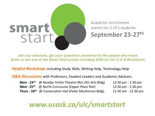 Academic enrichment events  for  U  of S students September 23- 27 th