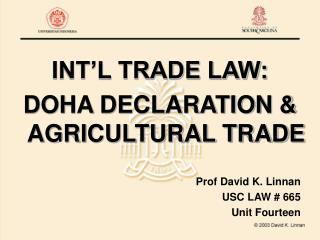 INT'L TRADE LAW: DOHA DECLARATION & AGRICULTURAL TRADE
