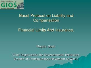 Basel Protocol on Liability and Compensation Financial Limits And Insurance.