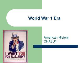 World War 1 Era