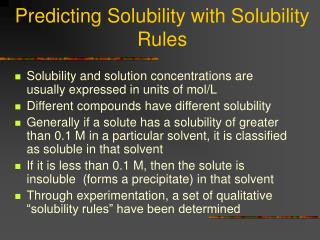 Predicting Solubility with Solubility Rules
