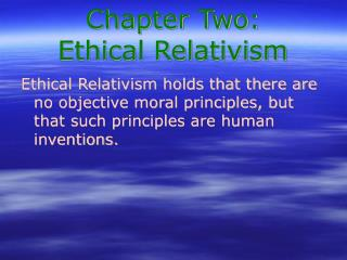 Chapter Two: Ethical Relativism