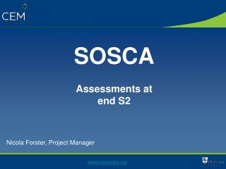 SOSCA Assessments at end S2