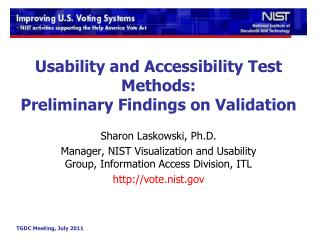 Usability and Accessibility Test Methods: Preliminary Findings on Validation
