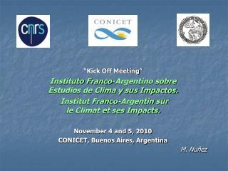 """""""Kick Off Meeting"""" Instituto Franco-Argentino sobre Estudios de Clima y sus Impactos."""