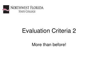 Evaluation Criteria 2