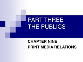 PART THREE THE PUBLICS