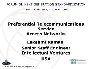 Preferential Telecommunications Service Access Networks