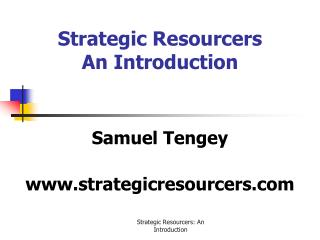 Strategic Resourcers An Introduction