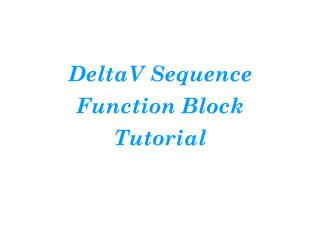 DeltaV Sequence Function Block Tutorial