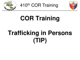 COR Training Trafficking in Persons (TIP)