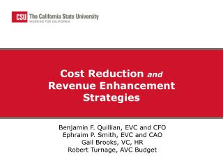 Cost Reduction  and Revenue Enhancement Strategies