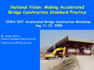 National Vision: Making Accelerated Bridge Construction Standard Practice