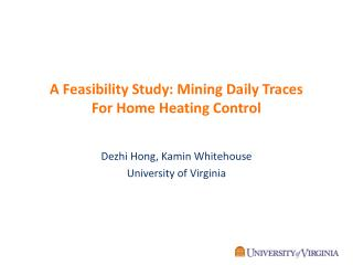 A Feasibility Study: Mining Daily Traces For Home Heating Control