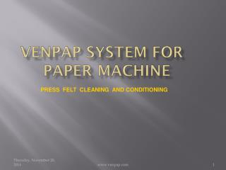 Venpap  System for    Paper  Machine