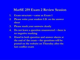 MatSE 259 Exam 2 Review Session
