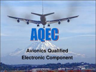 Avionics Qualified Electronic Component